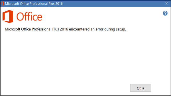 Microsoft office encountered an error during setup