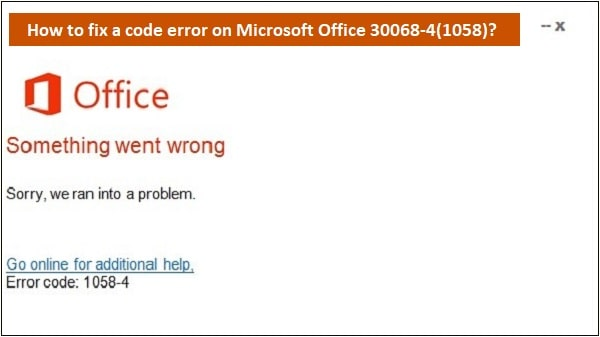 Office error code 1058-4