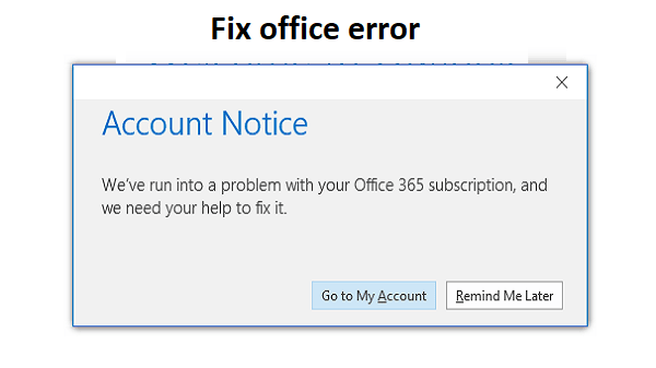 run into a problem with your Office 365 subscription