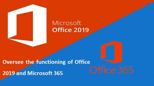 Office 2019 and Microsoft 365